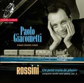 Gioacchino Rossini: Complete pianoworks (vol. 3) - Un petit Train de Plaisir