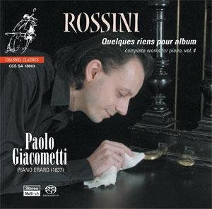 Gioacchino Rossini: Complete pianoworks (vol. 4) - Quelques riens pour Album