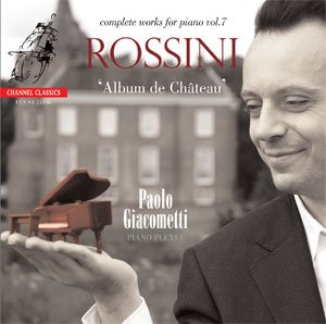 Gioacchino Rossini: Complete pianoworks (vol. 7) - Album de Château